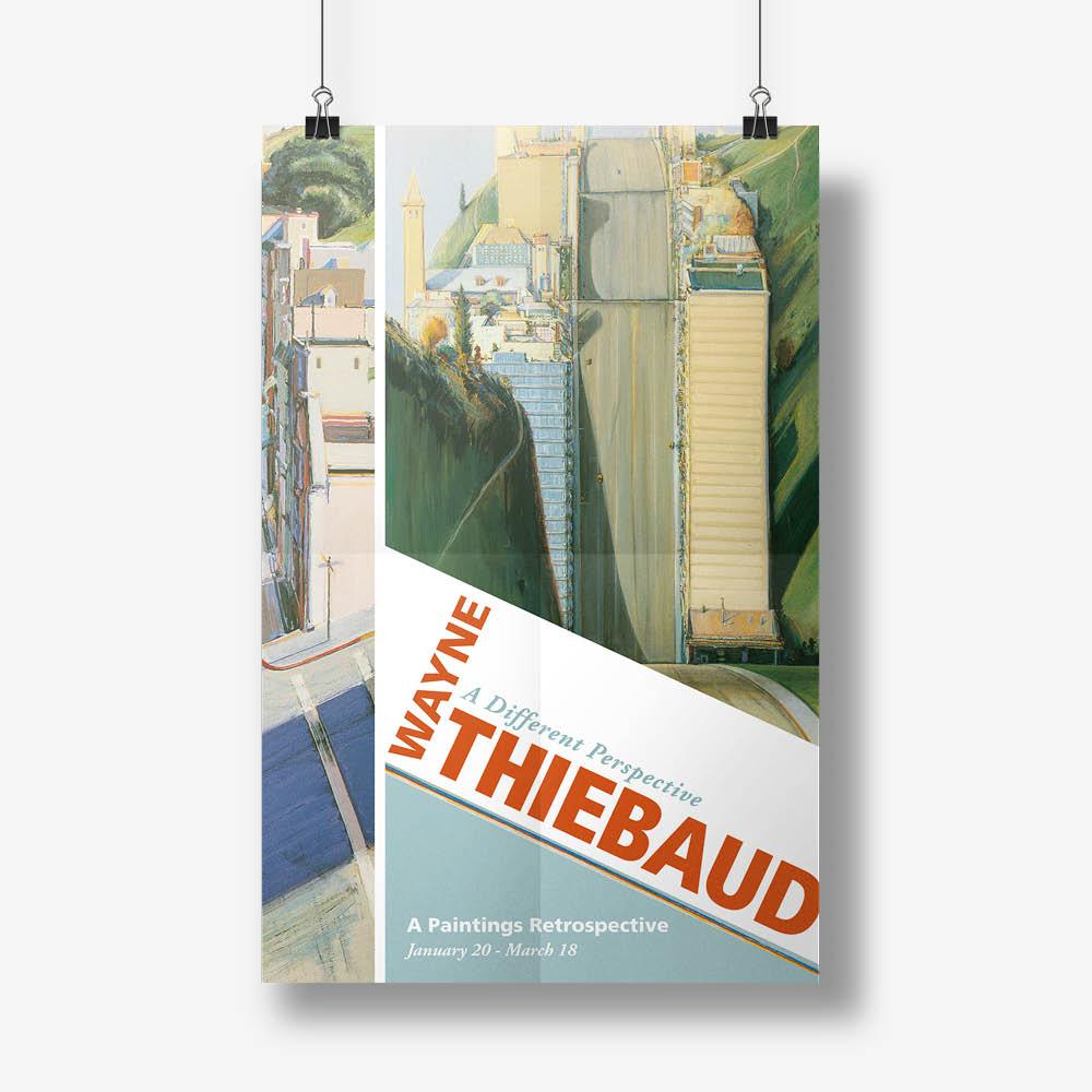 Thiebaud exhibit poster, Graphic Design, Jessica Oviedo